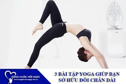 3 Bài Tập Yoga Giúp Bạn Gái Sở Hữu Đôi Chân Dài Và Săn Chắc