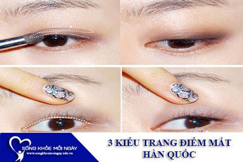 3 Kiểu Trang Điểm Mắt Kiểu Hàn Quốc
