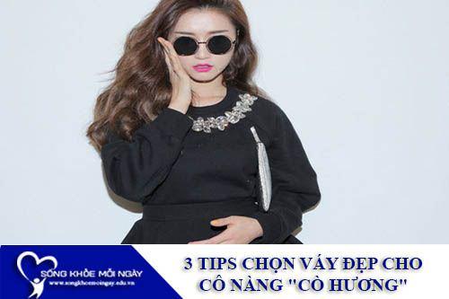 """3 Tips Chọn Váy Đẹp Cô Nàng """"Cò Hương"""""""