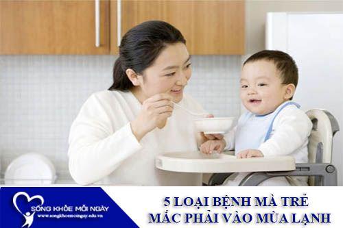 5 Loại Bệnh Mà Trẻ Thường Mắc Phải Vào Mùa Lạnh