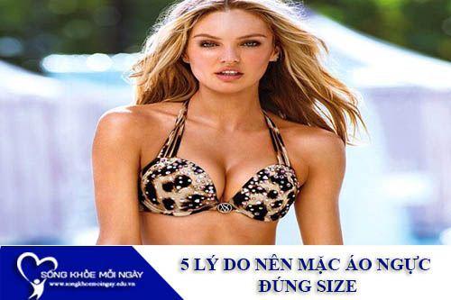 5 Lý Do Nên Mặc Áo Ngực Đúng Size