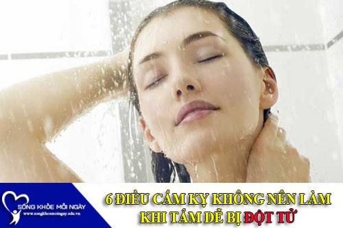 6 Điều Cấm Kỵ Không Được Làm Khi Tắm Có Thể Đột Tử