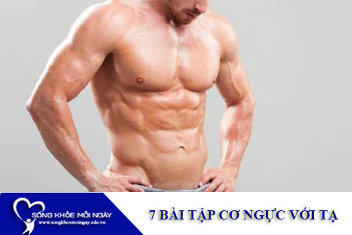 7 Bài Tập Cơ Ngực Với Tạ