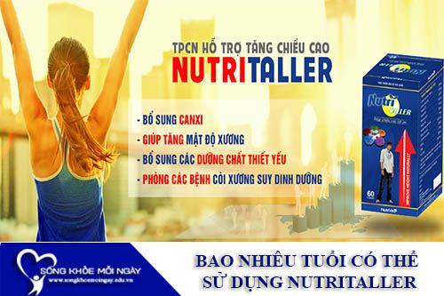 Bao Nhiêu Tuổi Mới Có Thể Sử Dụng Nutritaller?
