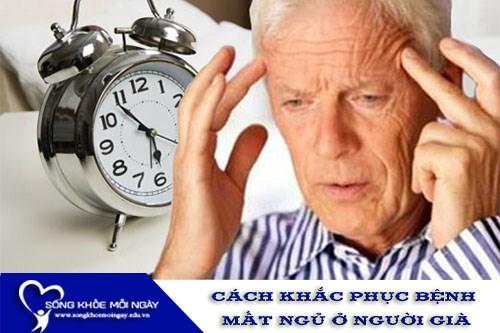 Nguyên Nhân Và Cách Khắc Phục Bệnh Mất Ngủ Ở Người Già