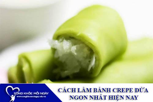 Cách Làm Bánh Crepe Dừa Ngon Nhất Hiện Nay