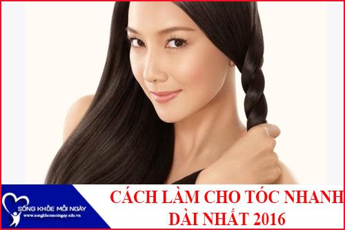 7 Cách làm cho tóc nhanh dài nhất tự nhiên nhất 2016