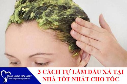3 Cách tự làm dầu xả chăm sóc tóc tại nhà tốt nhất