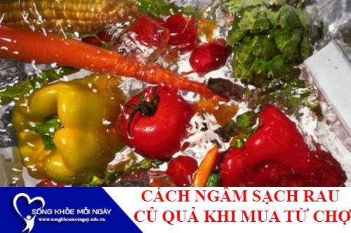 Cách rửa trái cây rau củ sạch hóa chất đơn giản