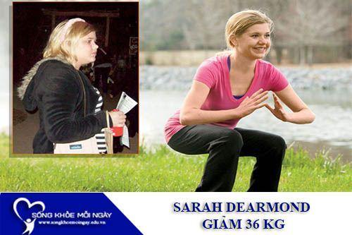 3 Bước Đơn Giản Giúp Sarah Dearmond Giảm 36 Kg