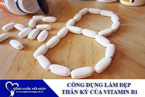 Công Dụng Thần Kỳ Trong Làm Đẹp Của Vitamin B1