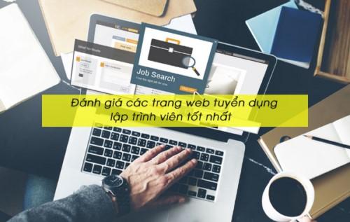 Đánh giá các trang web tuyển dụng lập trình viên tốt nhất