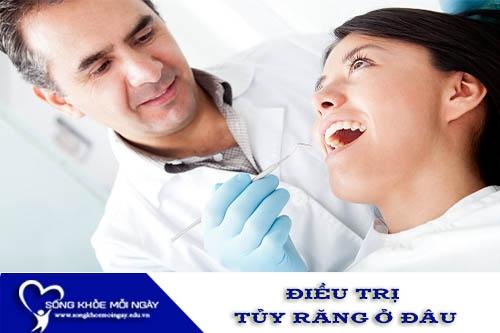 Điều Trị Tủy Răng Ở Đâu Là Tốt Nhất Hiện Nay?