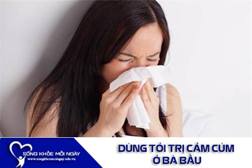 Dùng Tỏi Trị Cảm Cúm Ở Bà Bầu