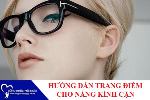 5 Quy tắc cần lưu ý khi trang điểm với các nàng kính cận