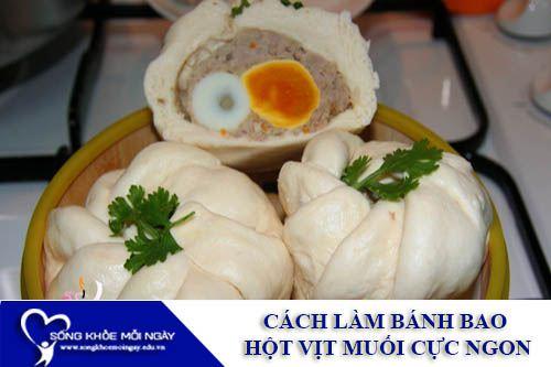 Cách Làm Bánh Bao Hột Vịt Muối Cực Ngon