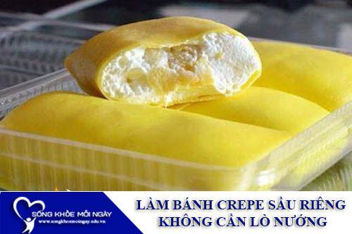 Cách Làm Bánh Crepe Sầu Riêng Cực Ngon Không Cần Lò Nướng