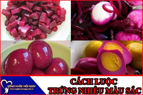 Cách luộc trứng ngon nhất nhiều màu sắc đẹp mắt