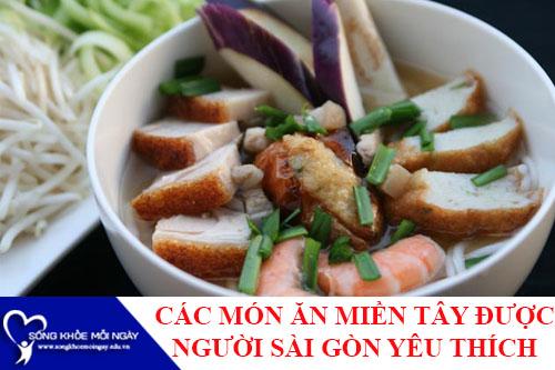 Các món ngon miền Tây đắt khách ở Sài Gòn