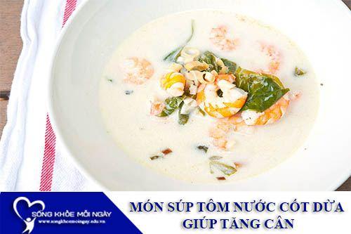 Món Súp Tôm Nước Cốt Dừa Cay Nồng Giúp Tăng Cân
