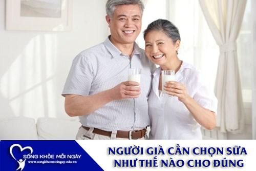 Người Già Cần Chọn Sữa Như Thế Nào Cho Đúng?