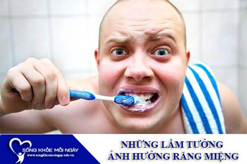 Những Lầm Tưởng Ảnh Hưởng Răng Miệng