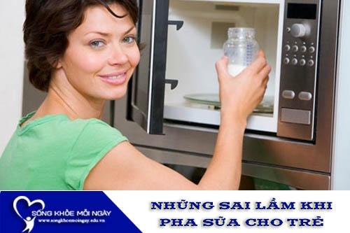 Những Sai Lầm Khi Pha Sữa Cho Trẻ Của Các Bà Mẹ