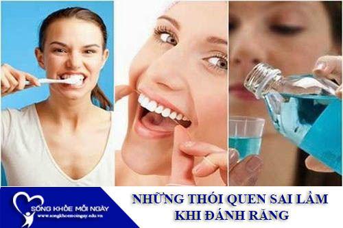 Những Thói Quen Sai Lầm Khi Đánh Răng