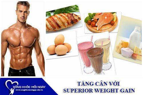 Tăng Cân Khỏe Mạnh Cùng Với Superior Weight Gain